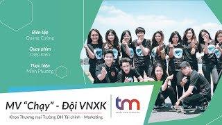 Chạy (On My Way) - ĐVNXK THƯƠNG MẠI UFM