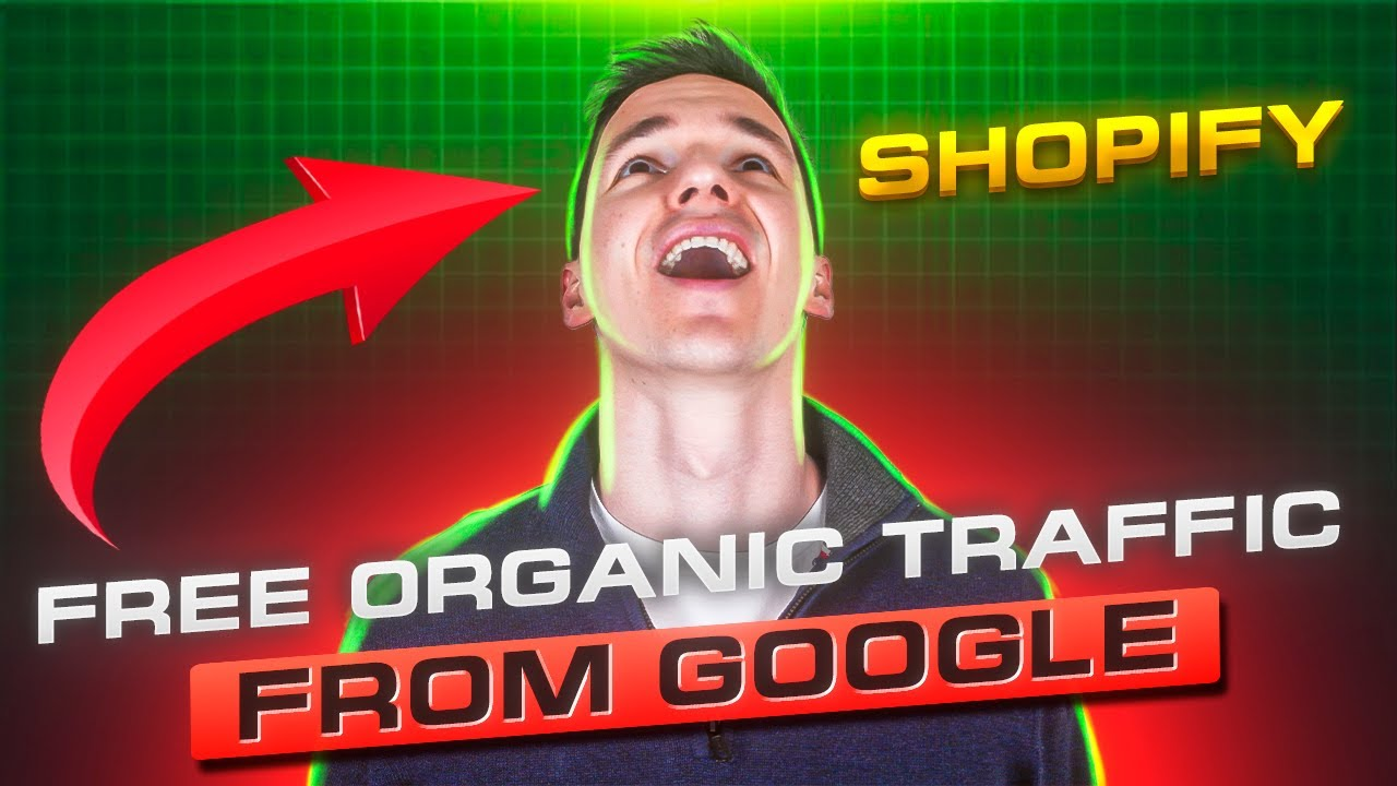 How to Drive FREE Organic Traffic (from Google) to Your Shopify Store in 2020