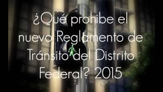 ¿Qué prohibe el nuevo Reglamento de Tránsito del Distrito Federal? 2015
