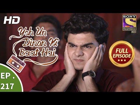 Yeh Un Dinon Ki Baat Hai - Ep 217 - Full Episode - 3rd July, 2018