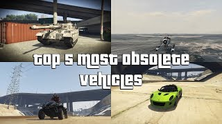 GTA Online Top 5 Most Obsolete Vehicles, DO NOT BUY!