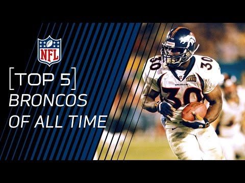 Top 5 Broncos of All Time | NFL
