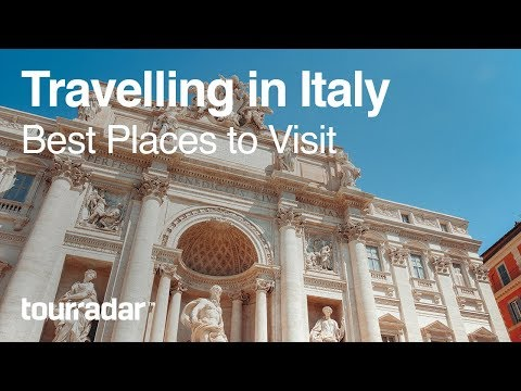 Travelling in Italy: Best Places to Visit