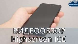Видеообзор Highscreen Alpha Ice