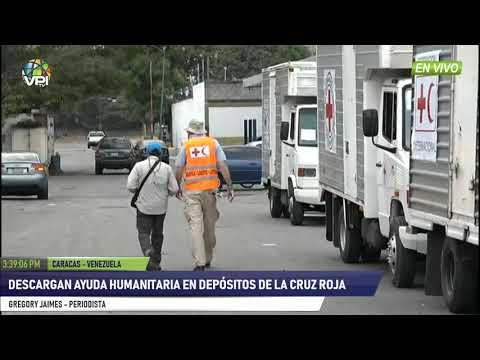 Venezuela- Descargan Ayuda Humanitaria en depósitos de la Cruz Roja- VPItv