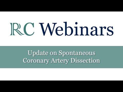 RC Webinars: Update on Spontaneous Coronary Artery Dissection