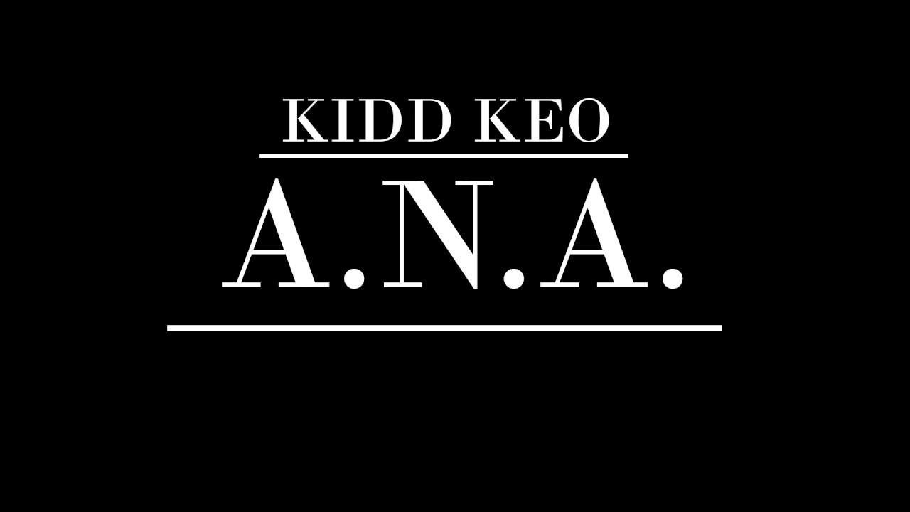Kidd Keo - A N A   S U00f3lo Audio