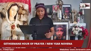 GETHSEMANE HOUR OF PRAYER / NEW YEAR NOVENA LIVESTREAM