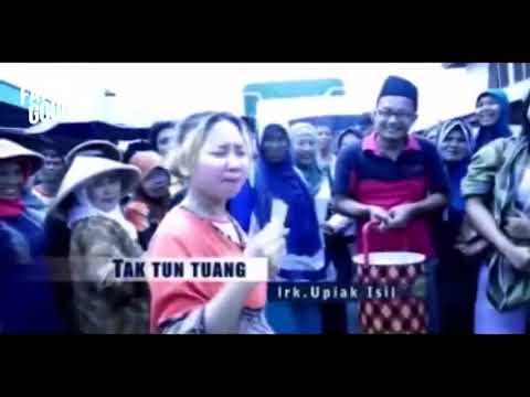 Tak Tun Tuang   Upiak Isil Original