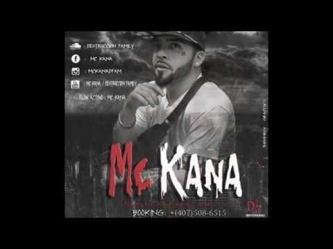 Mc Kana (Mucho Blah Blah) prod by. Jova &...