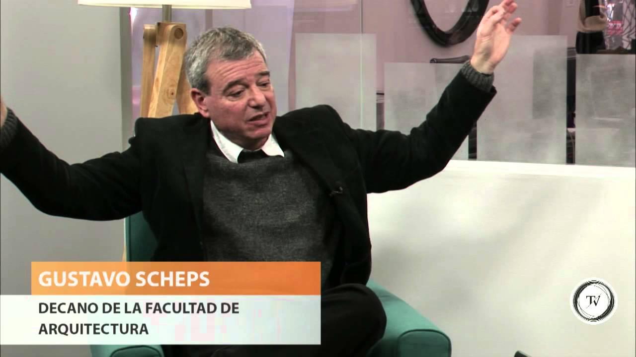 Entrevista con gustavo scheps decano de la facultad de for Decano dela facultad de arquitectura