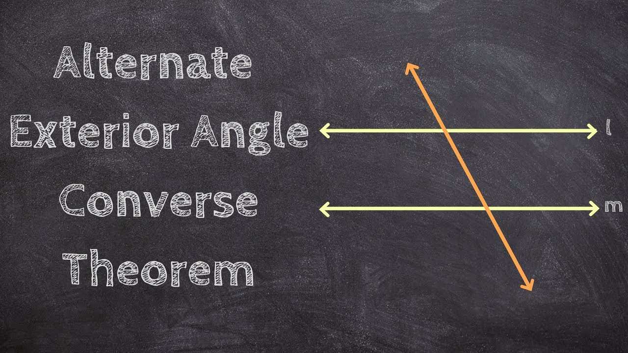 What is the alternate exterior angle converse theorem - Alternate exterior angles converse ...