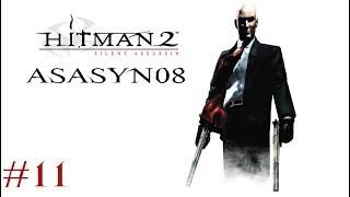#11 Hitman 2: Silent Assassin - DLACZEGOO?! [Misja 11/20] [Let's Play PL]