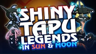 Pokémon Sun and Moon - ALL SHINY TAPU LEGENDARY POKEMON! SHINY LAND SPIRIT/ISLAND GUARDIAN POKEMON!