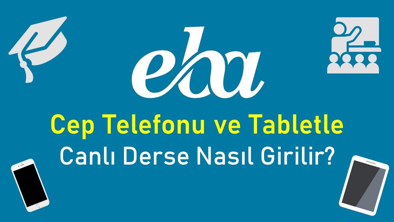EBA Canlı Derse CEP Telefonu ve TABLET ile Nasıl Girilir? (Uygulamalı Anlatım)