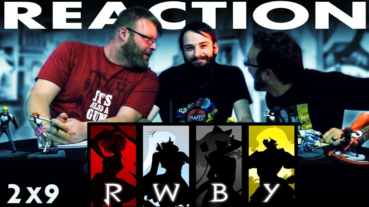 RWBY Volume 2 Chapter 9 REACTION!!