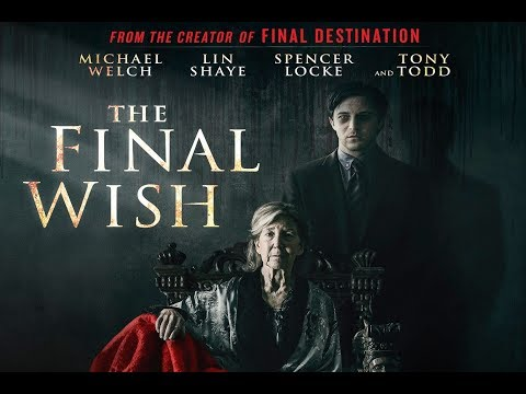 The Final Wish Trailer - Starring Michael Welch, Lin Shaye, Tony Todd Mp3