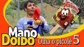 OLHA O PICOLÉ 5 - MANO DOIDO PARAFUSO SOLTO