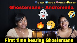 👻First Time👻 GHOSTEMANE - Andromeda [Official Video] Reaction | Aunt and BB