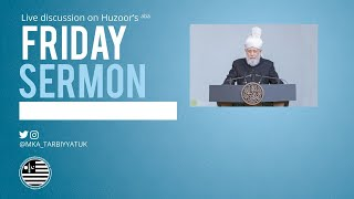 Friday Sermon Discussion - 17 July 2020