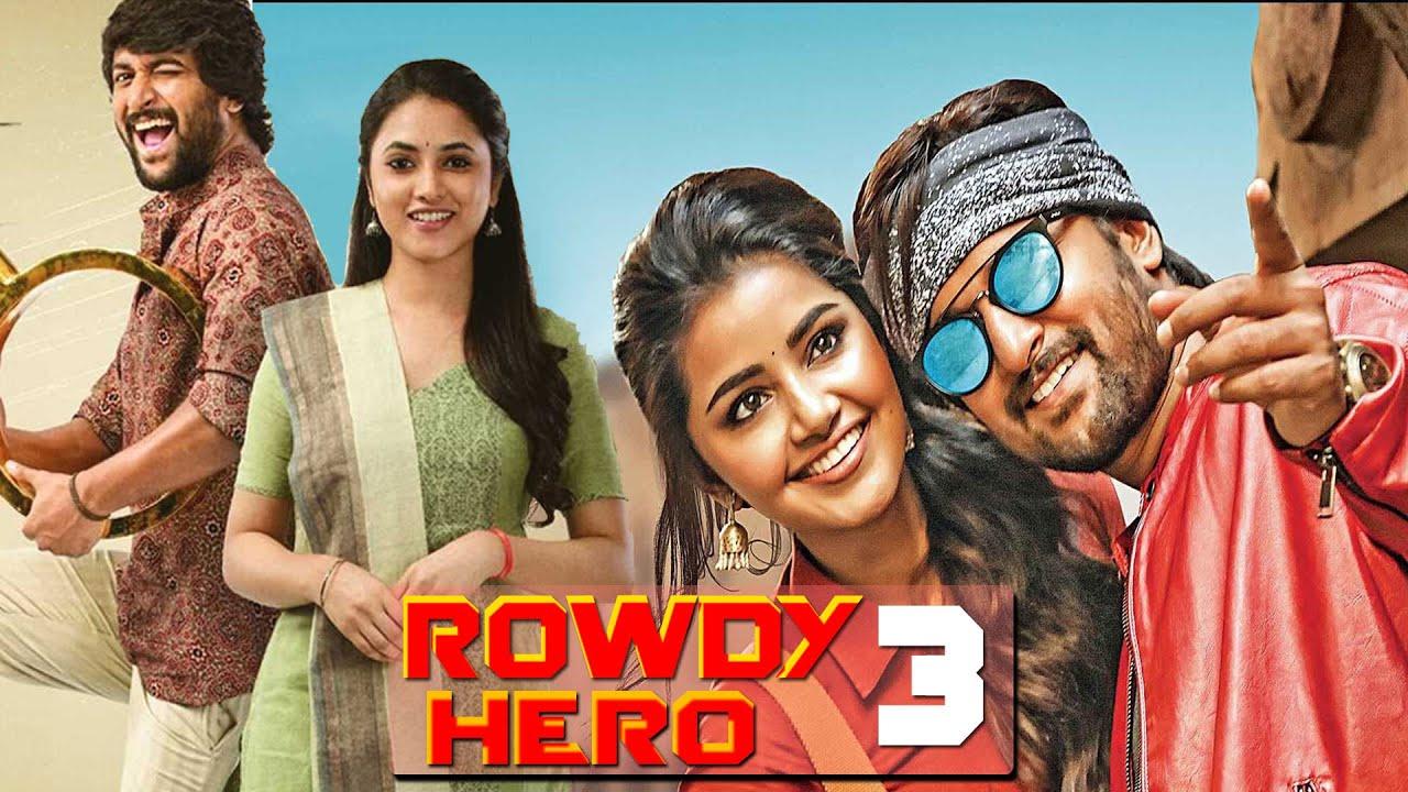 Download Rowdy Hero 3 | Nani New Movie |  New South Movie Hindi Dubbed