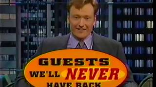 Guests We'll Never Have Back on Conan (1998-02-20)