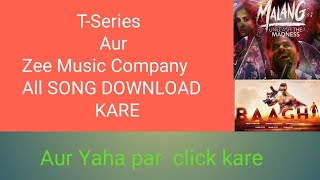 T-Series and Zee Music Company new songs 2020 download karen jio phone📱 and smart 📱