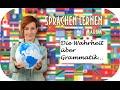 Sprachen lernen |Tipp #2|: Die Wahrheit über Grammatik