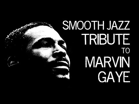 Smooth Jazz Tribute to Marvin Gaye • Smooth Jazz Instrumental Music by Dr. SaxLove