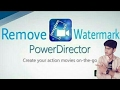 How to remove power director watermark (legally)