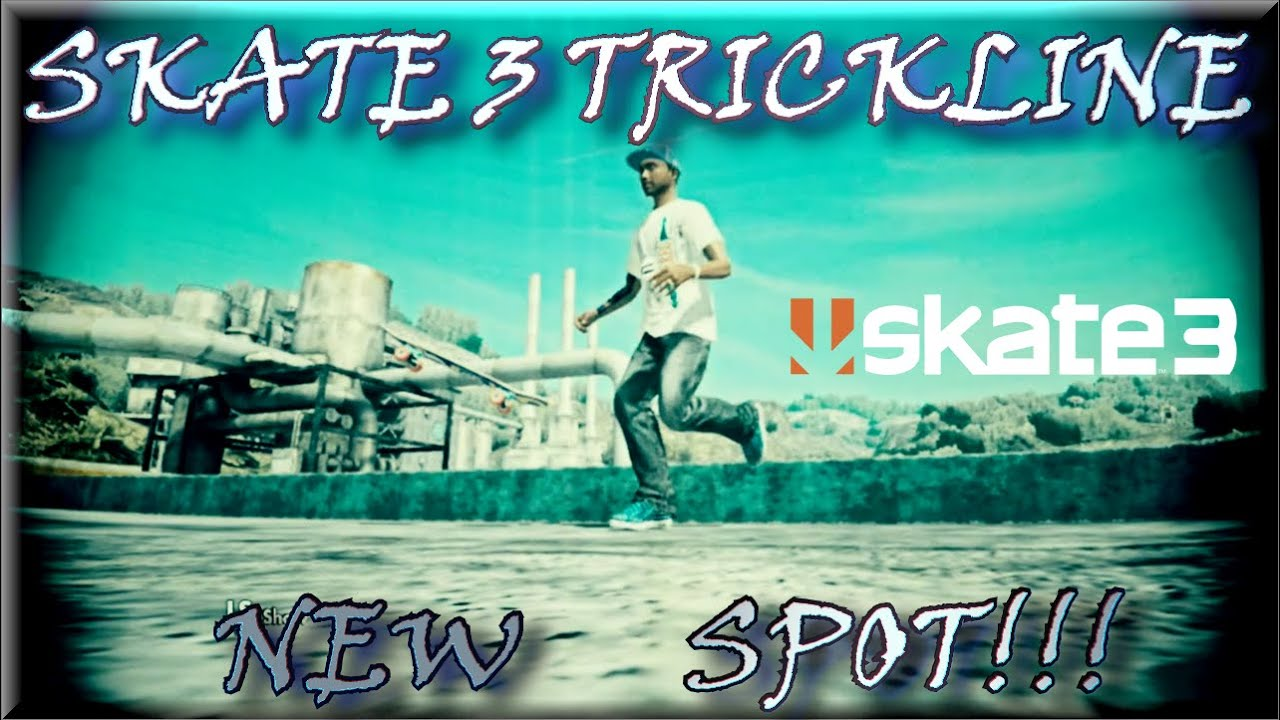 Download SKATE 3 TRICKLINE: RISE T1C3 DISCOVERS A NEW SPOT!