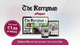 Subscribe to The Kerryman ePaper