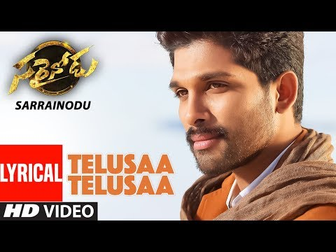 "TELUSAA TELUSAA Video Song With Lyrics || ""Sarrainodu"" 