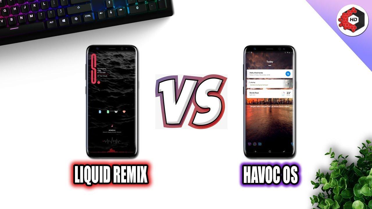 Havoc Os Pie VS Liquid Remix Pie Comparison - Which Is best For You? My  Impression!