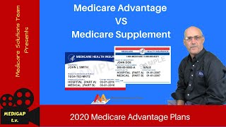 Medicare Advantage vs Medicare Supplement 2019