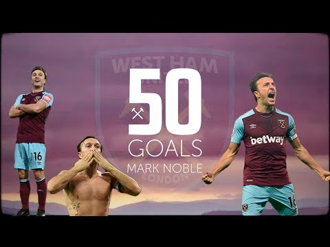 ALL OF MARK NOBLE'S 50 GOALS FOR WEST HAM UNITED