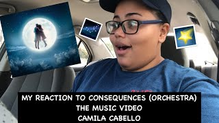 My Reaction To Consequences (Orchestra) The Music Video ~ Camila Cabello (Important update) Video