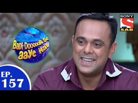 Download Badi Door Se Aaye Hain - बड़ी दूर से आये है - Episode 157 - 14th January 2015