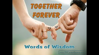 Together Forever Words of Wisdom