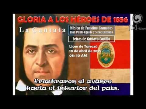 Gloria a los héroes de 1856 - YouTube
