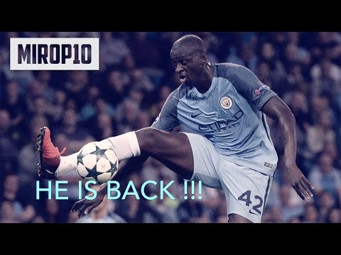 YAYA TOURE ✭ HE IS BACK ✭ THE BEST GOALS ✭ 2010-2016