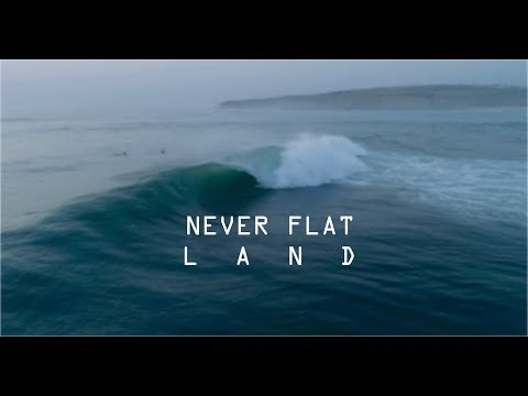 Never Flat Land - Ericeira Surf