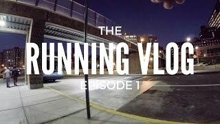 Ep. #1 - the running vlog