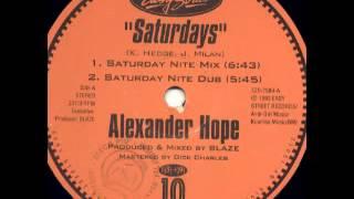 Alexander Hope - Saturdays (Saturday Nite Mix)