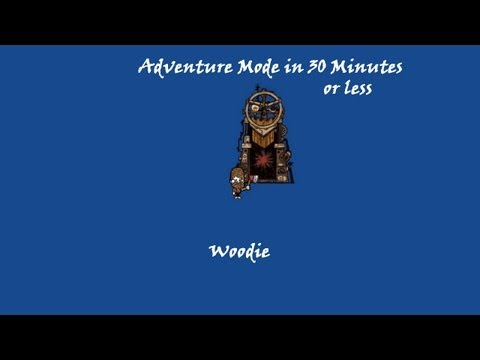 Don't Starve Adventure Mode - Woodie