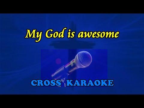 My God is Awesome  karaoke backing  Allan Saunders