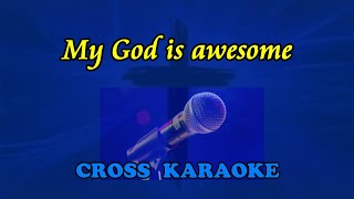 Baixar My God is Awesome - karaoke backing. by Allan Saunders