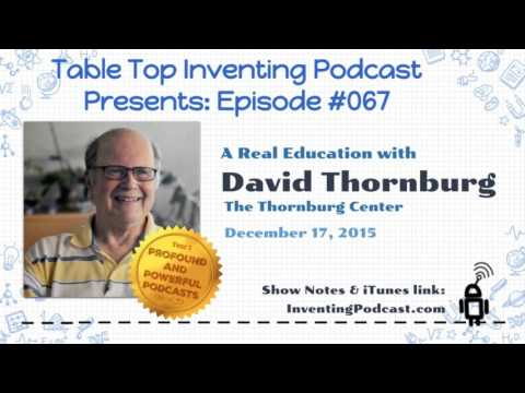 067 - A Real Education with David Thornburg