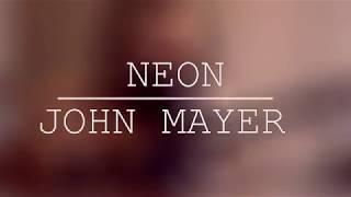 Neon - John Mayer (guitar cover) By Carol Biazin