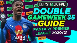 FPL DOUBLE GAMEWEEK 35 - COMPLETE GUIDE & THOUGHTS | Fantasy Premier League tips 2020/21